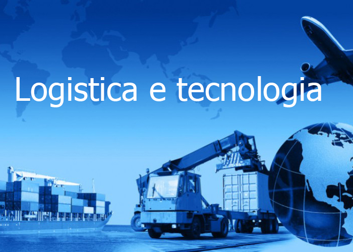 logistica e tecnologia